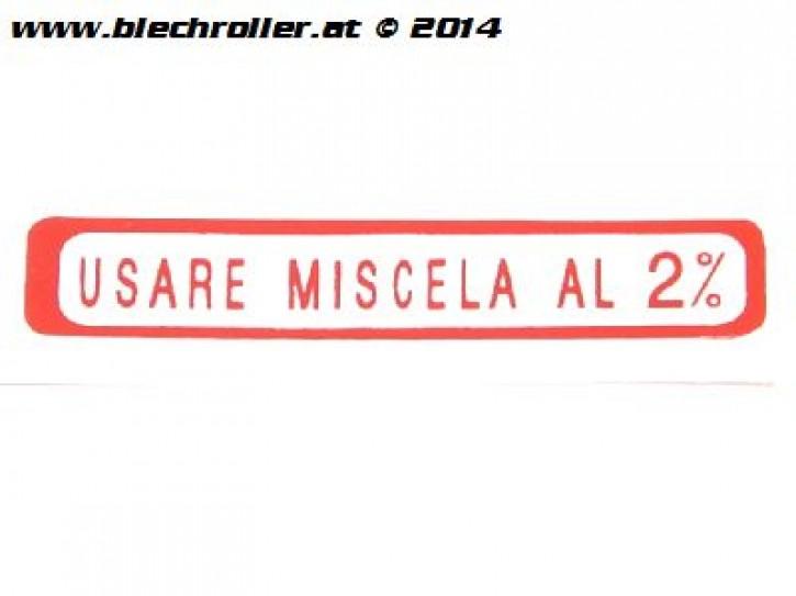 """Aufkleber """"Usare Miscela al 2%"""" siehe Details für welches FZ - Rot"""