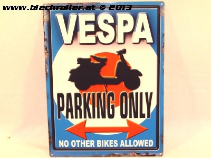 Vespa Parking Only - Blechschild